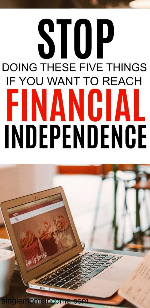S'il vous est difficile de déterminer comment rendre le travail en option, l'une de ces 5 choses pourrait vous empêcher d'atteindre votre indépendance financière. #debt #personalfinance #budget