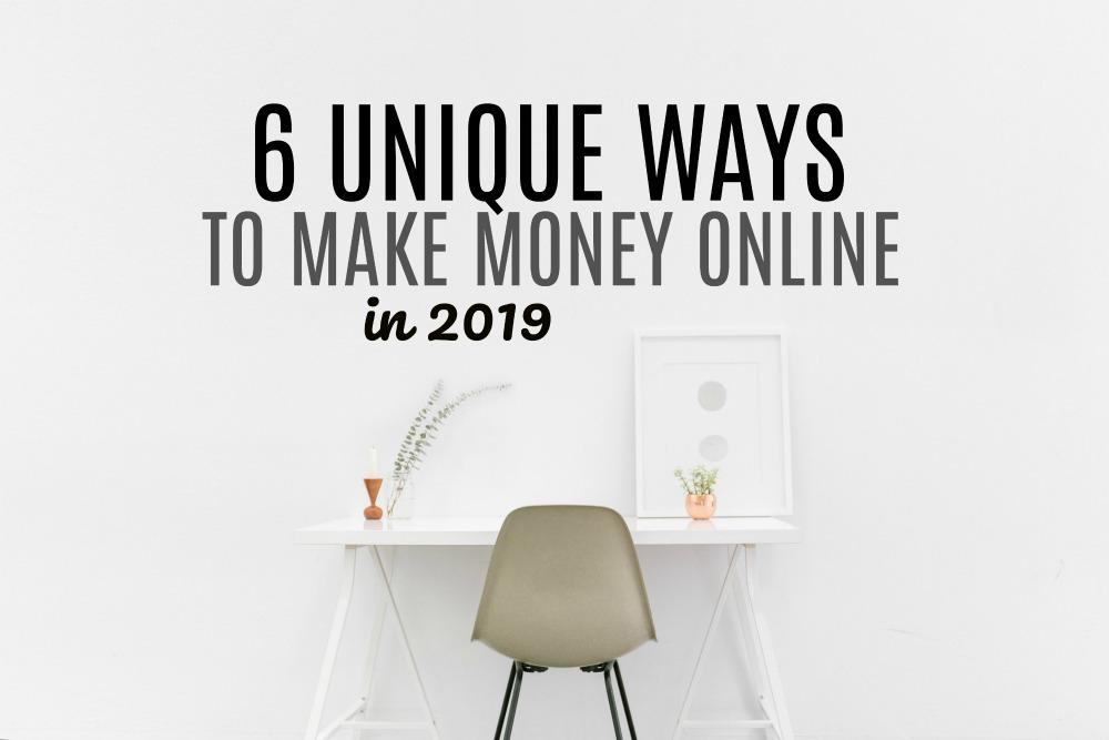 Êtes-vous prêt à vous lancer dans une nouvelle aventure ou tout simplement à trouver un travail légitime à la maison? Voici six façons uniques de gagner de l'argent en ligne en 2019.