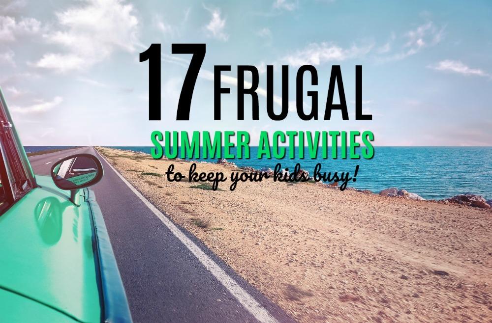 Vous cherchez à occuper vos enfants cet été sans vous ruiner? Voici 17 activités estivales frugales que vos enfants vont adorer!