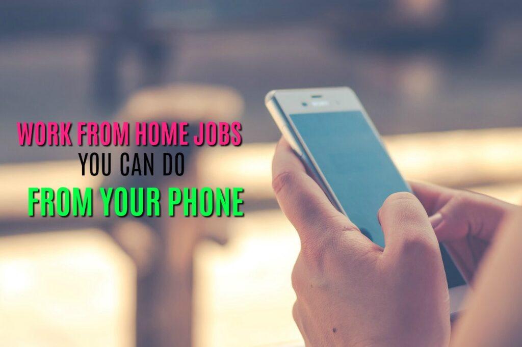 Les travaux à domicile que vous pouvez effectuer à partir de votre téléphone sont rares, mais certains existent. Voici quatre entreprises qui vous permettent de travailler à partir de votre téléphone mobile.