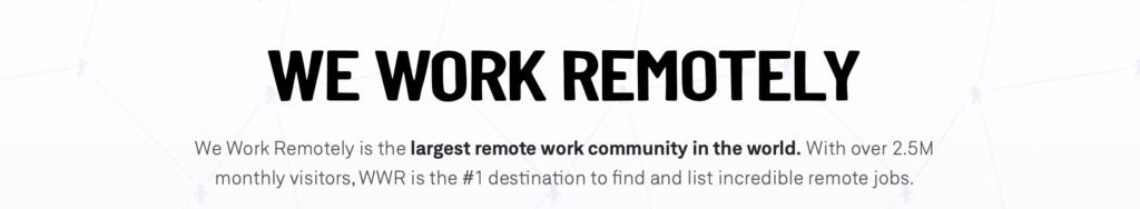 Trouvez le travail à distance aujourd'hui sur We Work Remote!