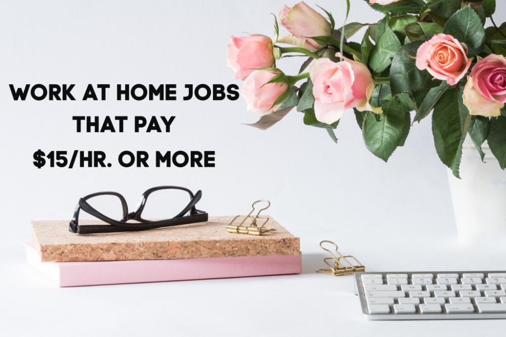 Bien que de plus en plus d'employeurs embauchent du personnel à domicile, il peut toujours être difficile de trouver un emploi rémunéré à plus de 9 dollars de l'heure! Voici le travail des emplois à domicile qui paient 15 $ ou plus par heure.