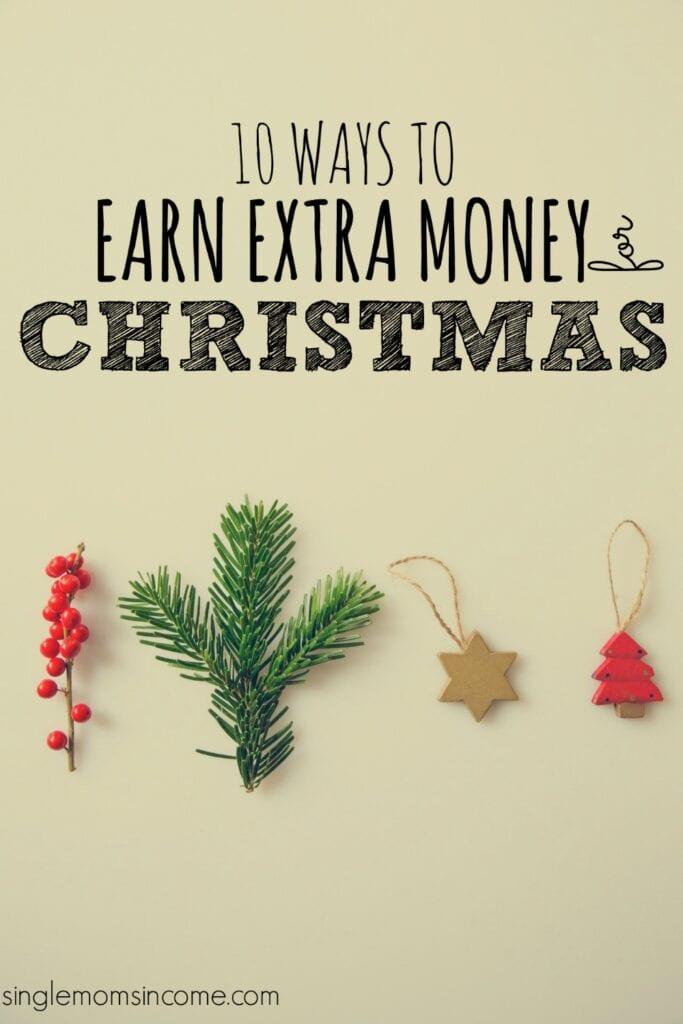 Gagnez de l'argent pour Noël - Noël approche! Si vous avez besoin d'argent supplémentaire, vous avez encore du temps. Voici dix façons de gagner de l'argent pour les achats de Noël.