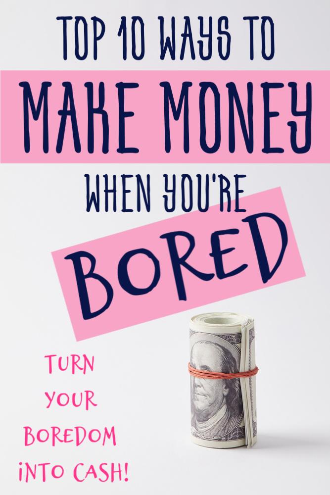 S'ennuyer est le pire… mais aussi le meilleur. Parce que si vous vous ennuyez, vous avez le temps de travailler sur vos objectifs. Voici 10 façons de gagner de l'argent quand vous vous ennuyez. #sidehustle #extraincome #makemoney #beatboredom