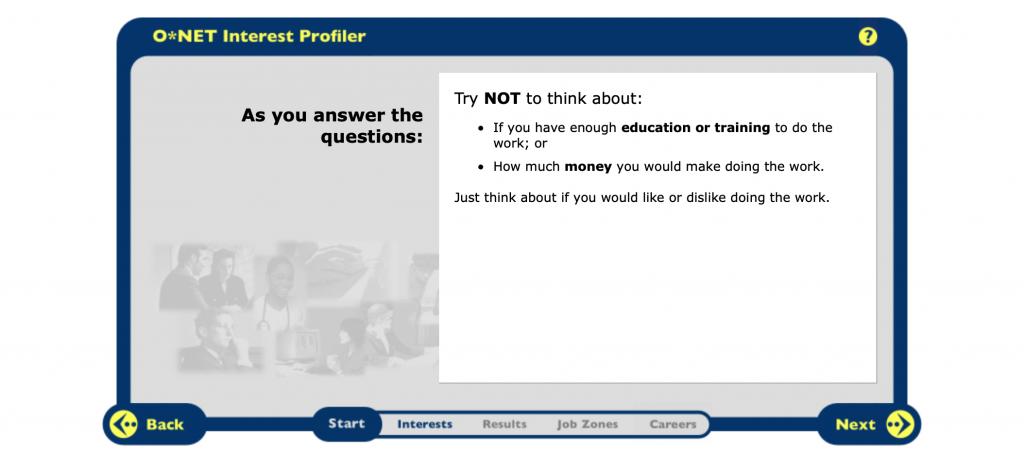O * Net Interest Profiler pour vous aider à identifier l'emploi de vos rêves.