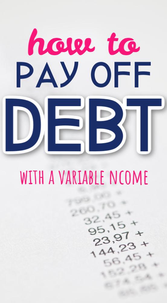 Si vous essayez de rembourser une dette avec un revenu variable, vous êtes probablement tombé sur quelques problèmes. Utilisez ces stratégies pour rembourser votre dette plus rapidement.